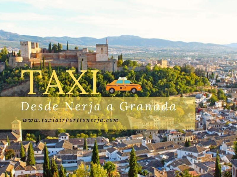 Taxi from Nerja to Granada